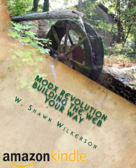 MODX Revolution Building the Web Your Way (Kindle Version) by W. Shawn Wilkerson